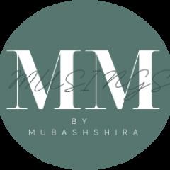 Musings by Mubashshira